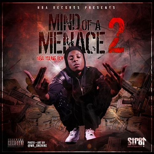 Mind Of A Menace 2 von YoungBoy Never Broke Again