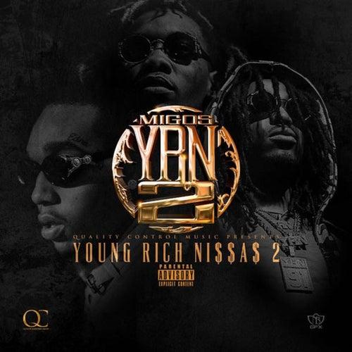 YRN 2 (Young Rich Niggas 2) de Migos