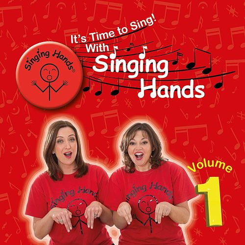 It's Time to Sing with Singing Hands, Vol.1 von Singing Hands