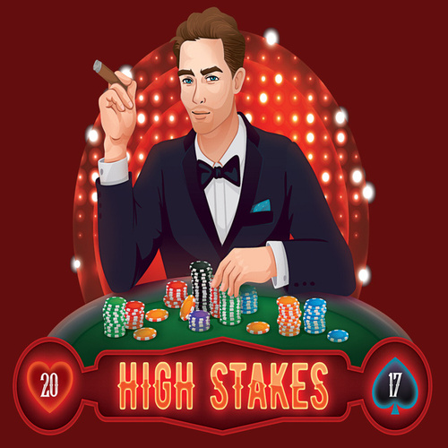 High Stakes 2017 by Galwaro