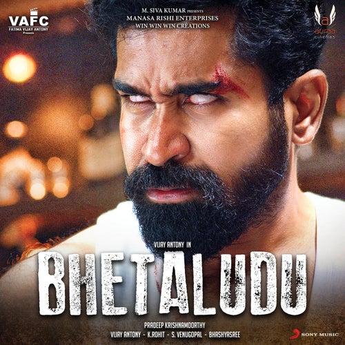 Bhetaludu (Original Motion Picture Soundtrack) by Vijay Antony