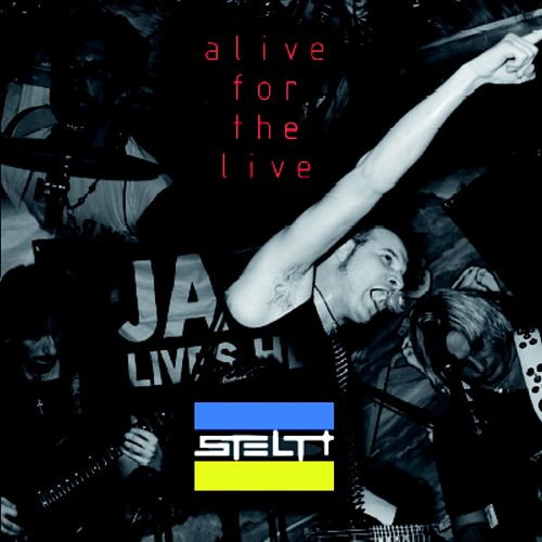 Alive for the Live (Live) de Stealth
