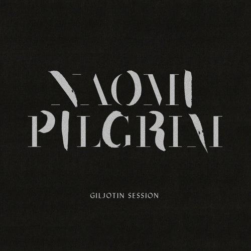 Giljotin Session by Naomi Pilgrim
