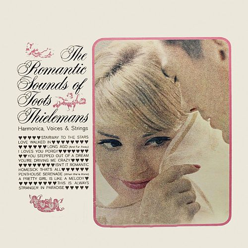 The Romantic Sounds of Toots Thielemans (Remastered) von Toots Thielemans