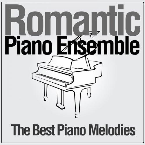 The Best Piano Melodies di Romantic Piano Ensemble