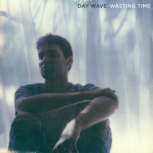 Wasting Time by Day Wave
