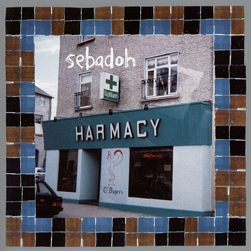 Harmacy by Sebadoh
