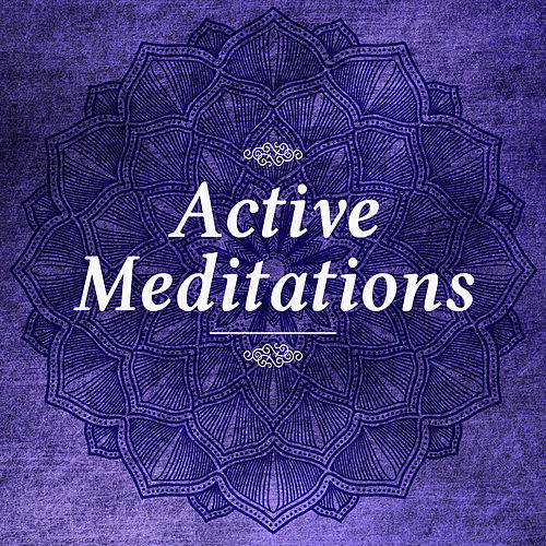 Active Meditations – Yoga Music, Deep Meditation Awareness, Nature Sounds, Free Your Inner Spirit, Relaxation Music by Asian Traditional Music