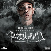 Welcome to Fazoland by G Herbo