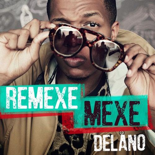 Remexe mexe by Mc Delano