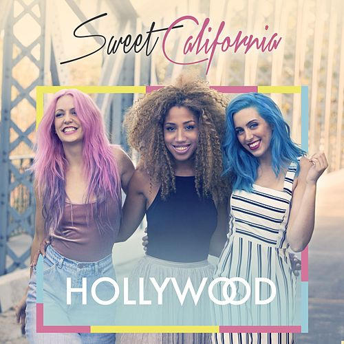Hollywood by Sweet California