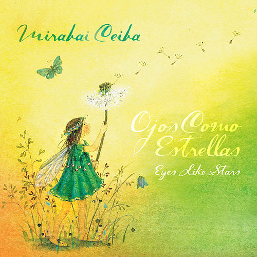 Ojos Como Estrellas— Eyes Like Stars de Mirabai Ceiba