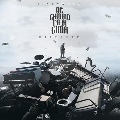 De Camino Pa' la Cima (Reloaded 2.0) von J. Alvarez