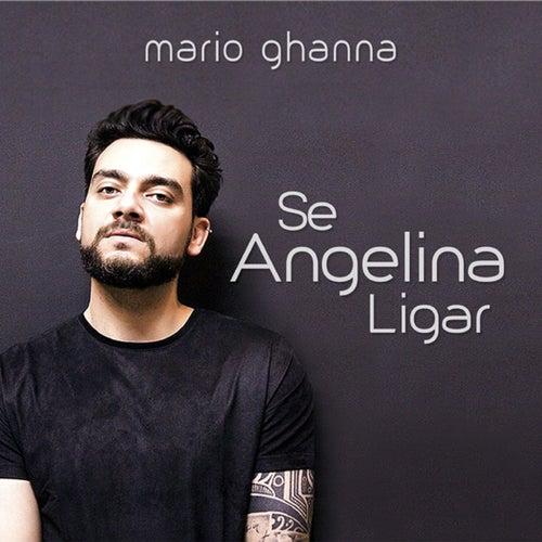 Se Angelina Ligar by Mario Ghanna