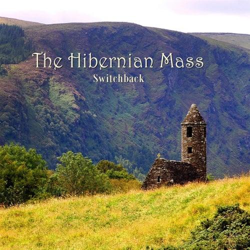 The Hibernian Mass de Switchback
