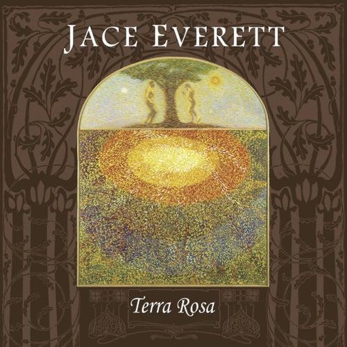 Terra Rosa by Jace Everett