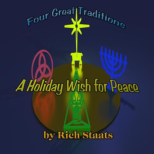 A Holiday Wish for Peace by Rich Staats