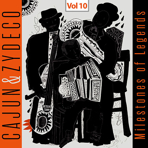 Milestones of Legends - Cajun & Zydeco, Vol. 10 de Clifton Chenier