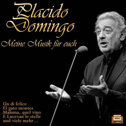 Meine Musik für Euch de Placido Domingo