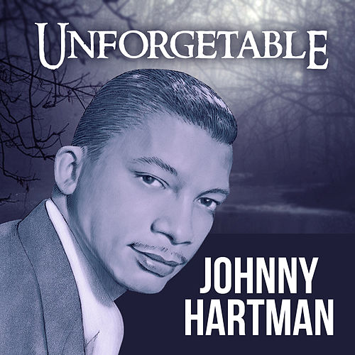 Unforgetable de Johnny Hartman