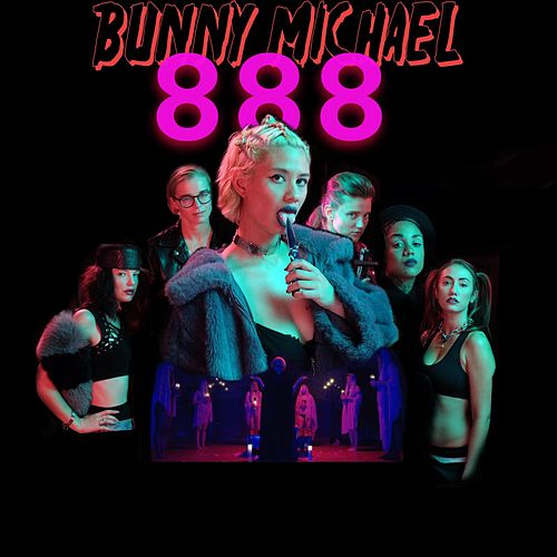 888 by Bunny Michael