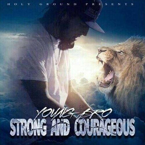 Strong&Courageous de Young Bro