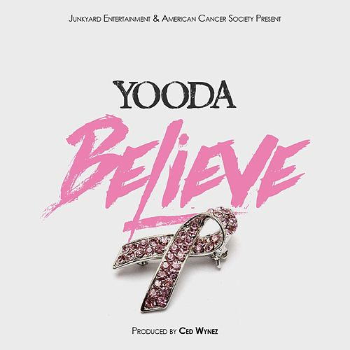 Believe by Yooda