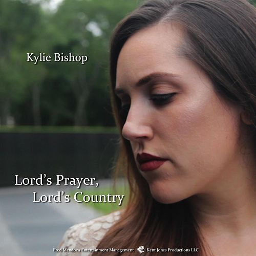 Lord's Prayer Lord's Country by Kylie Bishop