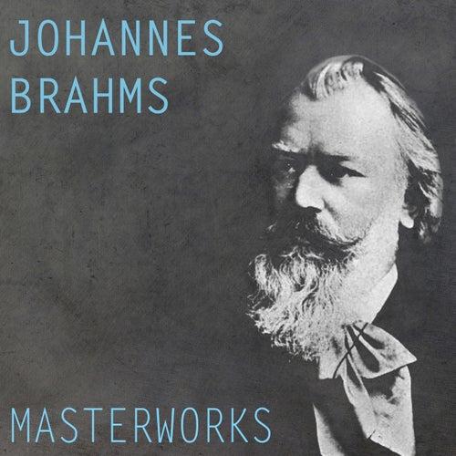 Brahms: Masterworks by Various Artists