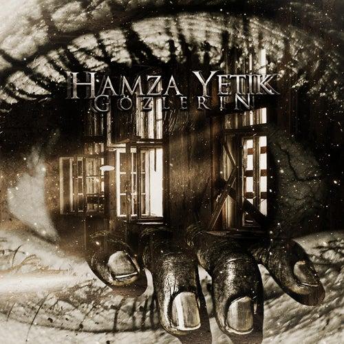 Gözlerin von Hamza Yetik