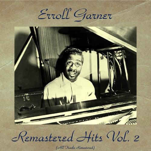 Remastered Hits Vol. 2 (Remastered 2016) de Erroll Garner