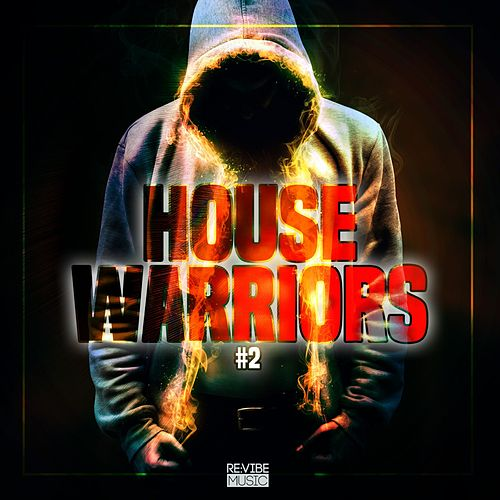 House Warriors #2 de Various Artists
