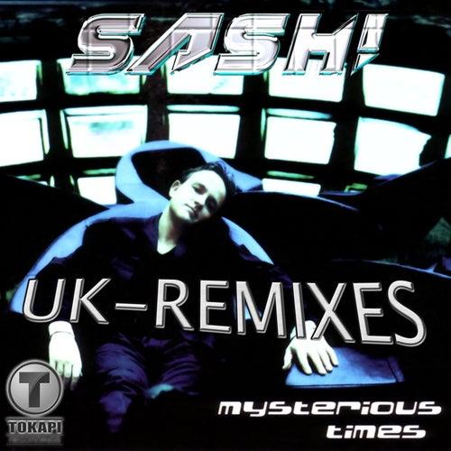 Mysterious Times (UK - Remixes) von Sash!