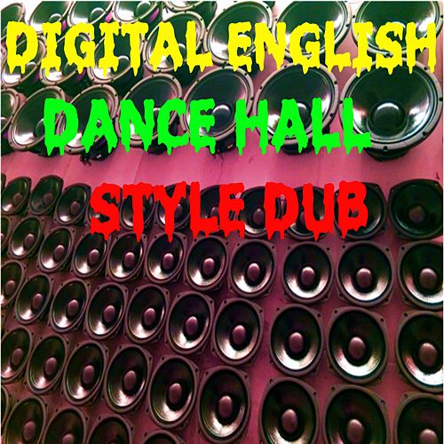 Voltage Dub (Dance Hall) by Digital English