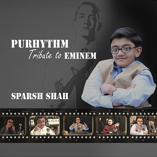 Purhythm (Tribute to Eminem) von Sparsh Shah