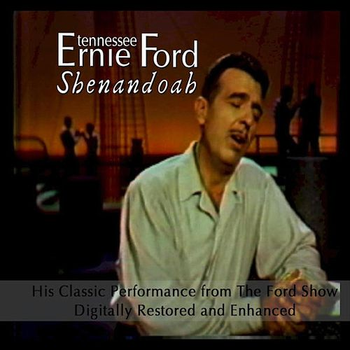 Shenandoah by Tennessee Ernie Ford