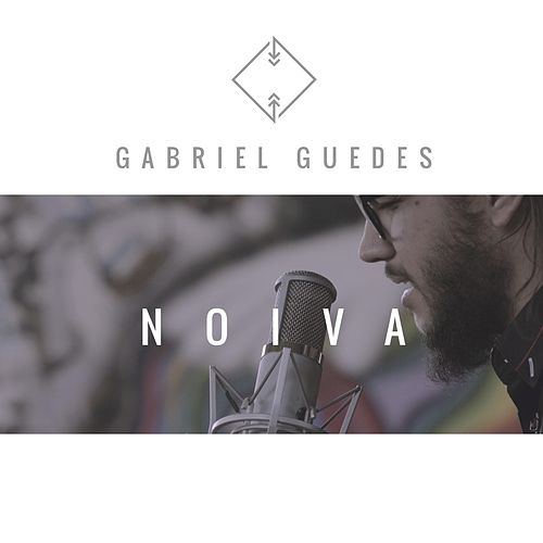 Noiva (Single) by Gabriel Guedes de Almeida