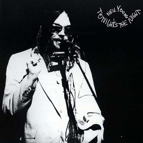 Tonight's the Night von Neil Young
