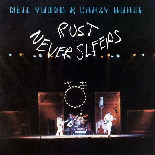 Rust Never Sleeps de Neil Young