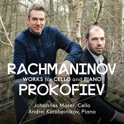 Rachmaninoff & Prokofiev: Works for Cello & Piano de Johannes Moser