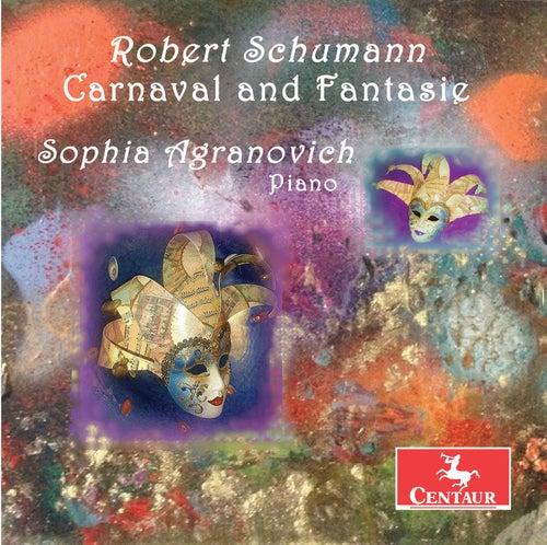 Schumann: Carnaval, Op. 9 & Fantasie in C Major, Op. 17 by Sophia Agranovich