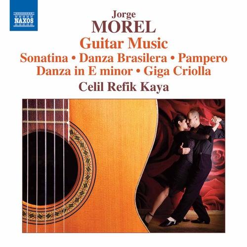 Morel: Guitar Music by Celil Refik Kaya