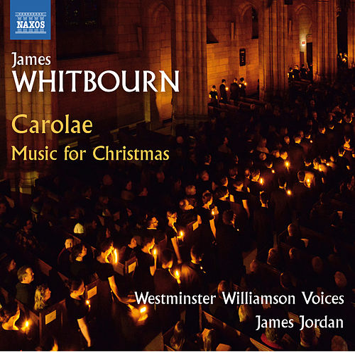 Whitbourn: Carolae – Music for Christmas von Various Artists