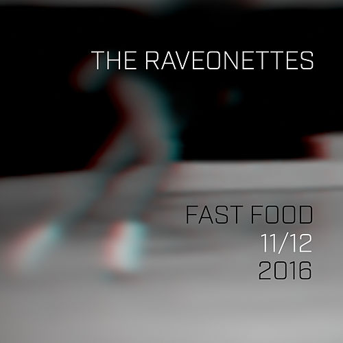 Fast Food de The Raveonettes