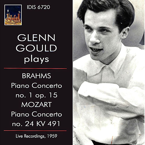 Brahms & Mozart: Piano Concertos (Live) by Glenn Gould