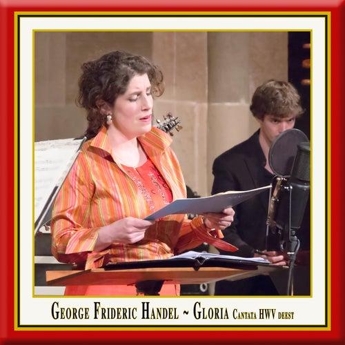 Handel: Gloria in excelsis Deo, HWV deest by Sarah Wegener
