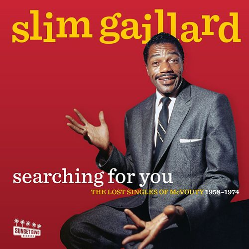 Searching For You: The Lost Singles Of McVouty 1958-1974 by Slim Gaillard