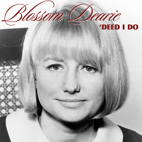 Deed I Do by Blossom Dearie