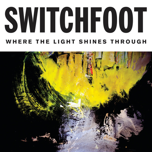 I Won't Let You Go by Switchfoot