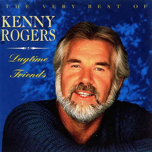 Daytime Friends: The Very Best Of Kenny Rogers de Kenny Rogers
